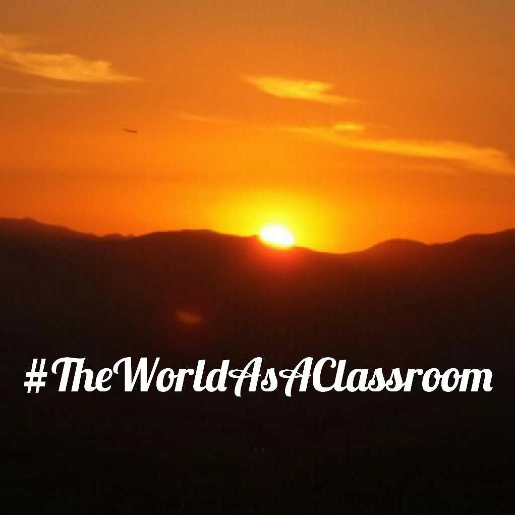 #TheWorldAsAClassroom